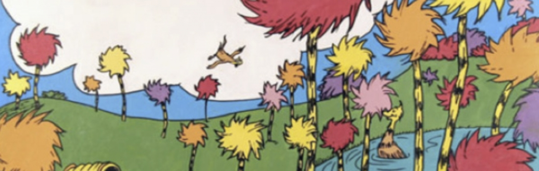 I AM THE LORAX: Of Seuss, Sustainability And The Power Of Words And Youth
